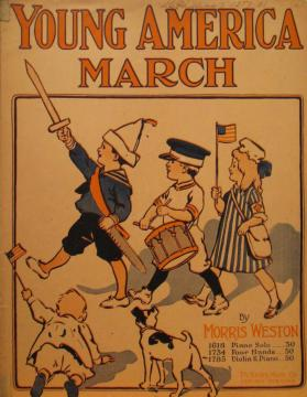'Young America March' By Morris Weston, Arranged by Henry S. Sawyer