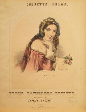 'Coquette Polka, Dedicated to the Young Bachelors Society' By Charles D'Albert