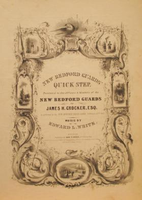 'New Bedford Guard's Quick Step' By Edward L. White