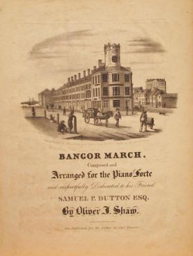 'Bangor March' By Oliver J. Shaw