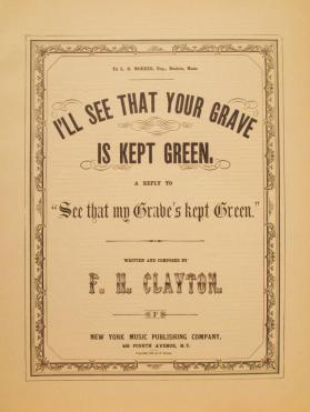 'I'll See that your Grave is Kept Green' By F.H. Clayton