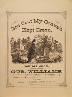 'See that My Grave's kept Green' By Gus Williams